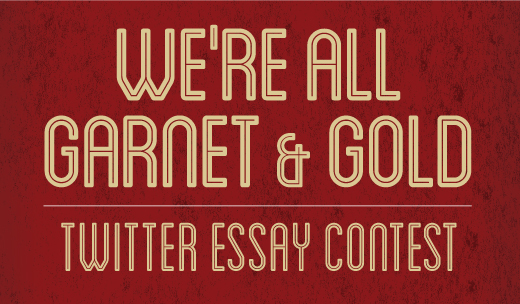 We're All Garnet & Gold Twitter Essay Contest